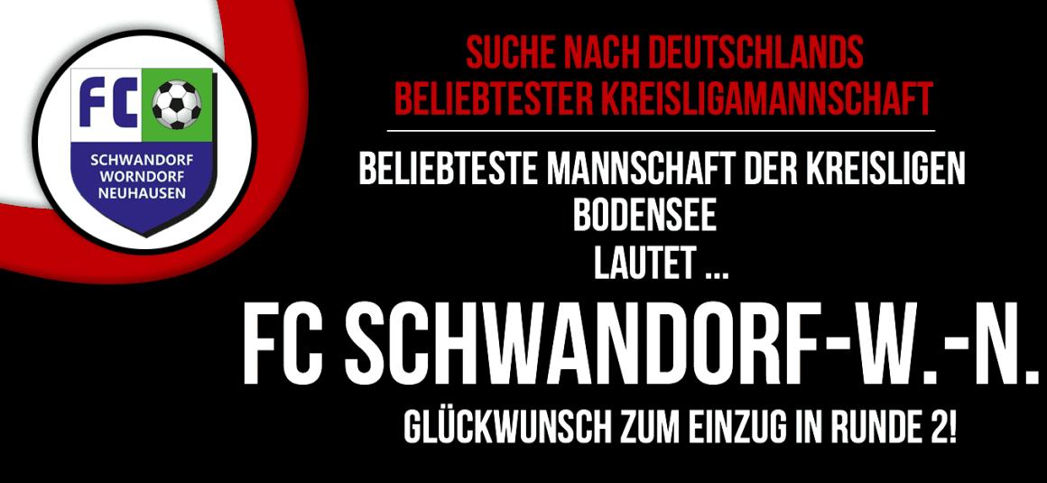 FC Schwandorf/Worndorf/Neuhausen e.V. ist die beliebteste Mannschaft in den Kreisligen Bodensee!